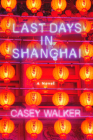 Last Days in Shanghai Cover Image