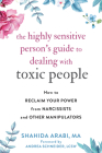 The Highly Sensitive Person's Guide to Dealing with Toxic People: How to Reclaim Your Power from Narcissists and Other Manipulators Cover Image