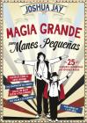 Magia grande para manos pequeñas Cover Image