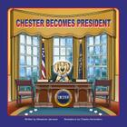 Chester Becomes President Cover Image