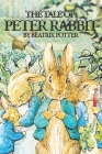 The Tale of Peter Rabbit: with original illustrations Cover Image