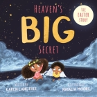 Heaven's Big Secret: The Easter Story Cover Image