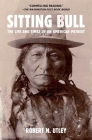 Sitting Bull: The Life and Times of an American Patriot Cover Image