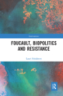 Foucault, Biopolitics and Resistance (Interventions) Cover Image