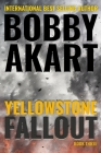 Yellowstone: Fallout: A Survival Thriller Cover Image