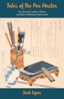 Tales of the Pen Master: Zen Stories for Editors, Writers, and Other Publishing Professionals Cover Image