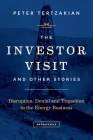 The Investor Visit and Other Stories: Disruption, Denial and Transition in the Energy Business Cover Image