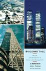 Building Tall: My Life and the Invention of Construction Management Cover Image
