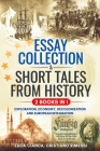 ESSAY COLLECTION & SHORT TALES FROM HISTORY (2 BOOKS in 1): Exploration, Economy, Decolonization and European Integration Cover Image