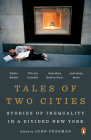 Tales of Two Cities: The Best and Worst of Times in Today's New York Cover Image