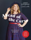 Ahead of the Curve: Learn to Fit and Sew Amazing Clothes for Your Curves Cover Image