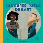 Las súper ratas de Bart (Un Mundo Mejor) Cover Image