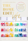 The Home Edit Life: The No-Guilt Guide to Owning What You Want and Organizing Everything Cover Image