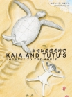 Kaia and Tutu's Journey to the World Cover Image