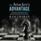 The Attacker's Advantage Lib/E: Turning Uncertainty Into Breakthrough Opportunities Cover Image