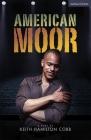 American Moor (Modern Plays) Cover Image