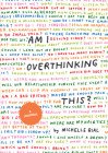 Am I Overthinking This?: A Journal Cover Image