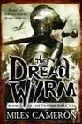 The Dread Wyrm (The Traitor Son Cycle #3) Cover Image