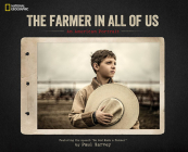 The Farmer in All of Us: An American Portrait Cover Image