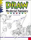 Draw Medieval Fantasies (Learn to Draw (Peel)) Cover Image