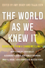 The World As We Knew It: Dispatches From a Changing Climate Cover Image