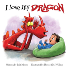 I Love My Dragon (When a Dragon Moves In) Cover Image