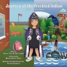 Journey of the Freckled Indian: A Tlingit Culture Story Cover Image