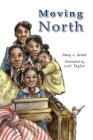 Moving North The Johnson Family in the Great Migration Cover Image