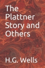 The Plattner Story and Others Cover Image