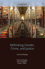Rethinking Gender, Crime, and Justice: Feminist Readings Cover Image