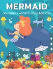 Mermaid Coloring & Activity Book for Kids: A Fun with Coloring, Dot to Dot, Word Scramble, Spot The Difference, Mazes, Sudoku, Word Search, Crossword Cover Image