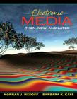 Electronic Media: Then, Now, and Later Cover Image