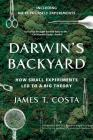 Darwin's Backyard: How Small Experiments Led to a Big Theory Cover Image