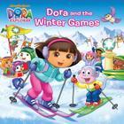 Dora and the Winter Games (Dora the Explorer) (Pictureback(R)) Cover Image