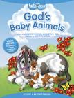 God's Baby Animals Story + Activity Book (Faith That Sticks Books) Cover Image
