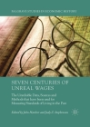 Seven Centuries of Unreal Wages: The Unreliable Data, Sources and Methods that have been used for Measuring Standards of Living in the Past (Palgrave Studies in Economic History) Cover Image