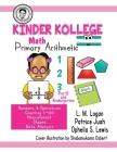 Kinder Kollege Primary Arithmetic: Math Cover Image