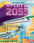 My City in 2055 Cover Image