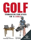 Golf Through the Eyes of a Child Cover Image