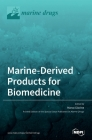 Marine-Derived Products for Biomedicine Cover Image