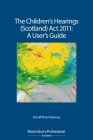 The Children's Hearings (Scotland) Act 2011 - A User's Guide Cover Image