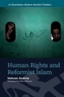 Human Rights and Reformist Islam (In Translation: Modern Muslim Thinkers) Cover Image