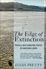The Edge of Extinction: Travels with Enduring People in Vanishing Lands Cover Image