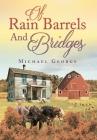 Of Rain Barrels and Bridges Cover Image
