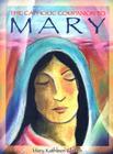 The Catholic Companion to Mary Cover Image