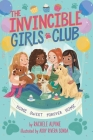 Home Sweet Forever Home (The Invincible Girls Club #1) Cover Image