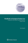 Handbook on European Nuclear Law: Competences of the Euratom Community Under the Euratom Treaty Cover Image