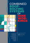 Combined Roof-Bolting Systems of Mine Workings Cover Image