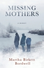 Missing Mothers: A Memoir Cover Image