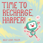 Time to Recharge, Harper! Cover Image